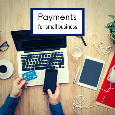 Payments for Small Businesses